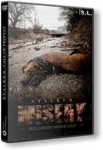 S.T.A.L.K.E.R.: Call of Pripyat - MISERY v2.1.1 + STCoP Weapon Pack (2014-2016) PC | RePack by SeregA-Lus