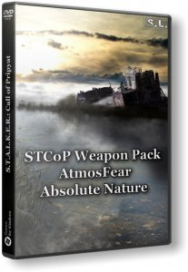 S.T.A.L.K.E.R.: Call of Pripyat - STCoP Weapon Pack + AtmosFear + Absolute Nature (2016) PC | RePack by SeregA-Lus