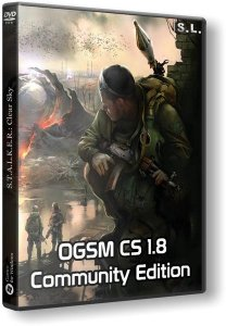 S.T.A.L.K.E.R.: Clear Sky - OGSM CS 1.8 CE compilation fixes (2016) PC | RePack by SeregA-Lus