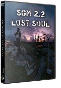 S.T.A.L.K.E.R.: Call of Pripyat - SGM 2.2 Lost Soul (2015-2017) PC | RePack by SeregA-Lus