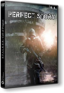 S.T.A.L.K.E.R.: Call of Pripyat - Perfect Story (2017) PC | RePack by SeregA-Lus