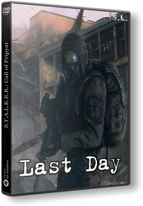 S.T.A.L.K.E.R.: Call of Chernobyl+Call of Misery+Last Day (2017) PC | RePack by SeregA-Lus