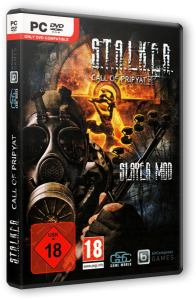 S.T.A.L.K.E.R.: Call of Pripyat - Slayer Mod (2013) PC | RePack by Siriys2012