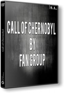 S.T.A.L.K.E.R.: Call of Chernobyl - by Fan Group (2018) PC | RePack by SeregA-Lus