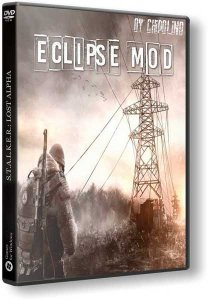 S.T.A.L.K.E.R.: Lost Alpha. Eclipse mod (2016) PC | RePack by Chipolino