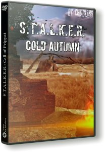 S.T.A.L.K.E.R.: Cold Autumn (2019) PC | RePack by Chipolino