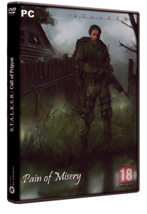 S.T.A.L.K.E.R.: Call of Chernobyl - Pain of Misery (2018) PC | RePack