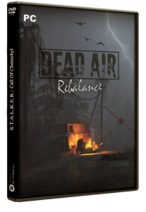 S.T.A.L.K.E.R.: Dead Air: Rebalance (2020) PC | RePack by SpAa-Team